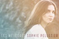 Sophie Pelletier lance Les Météores